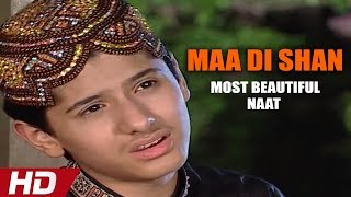 MOST BEAUTIFUL NAAT - MAA DI SHAN - MUHAMMAD UMAIR ZUBAIR QADRI - HI-TECH ISLAMIC
