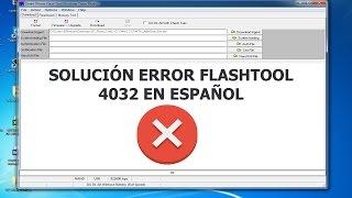 getlinkyoutube.com-Flash Tools ERROR 4032  Solución en Español   COMPROBADO