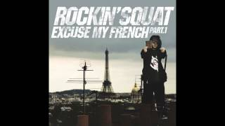 Rockin Squat - L'undaground S'exprime Article 5