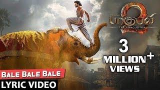 Bale Bale Bale Full Song With Lyrics - Baahubali 2 Tamil Songs | Prabhas, Maragadamani