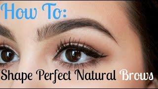 How to Shape Perfect Natural Eyebrows