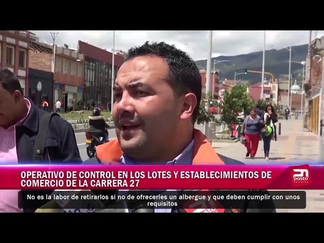 OPERATIVO DE CONTROL EN LOS LOTES Y ESTABLECIMIENTOS DE COMERCIO DE LA CARRERA 27