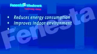 Green windows -Fenesta: Green Windows for Green Buildings