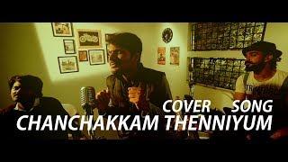 CHANCHAKKAM THENNIYUM|കിടിലൻ കവർ സോങ്|COVER SONG|JOHNNIE WALKER