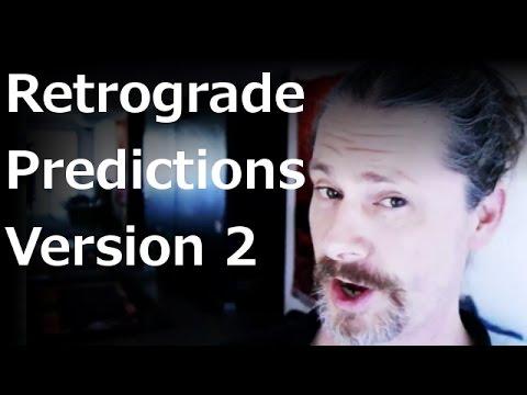 Retrograde Predictions - Part 2