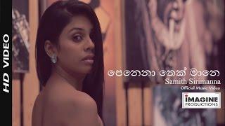getlinkyoutube.com-Penena Thek Mane (පෙනෙනා තෙක් මානේ)  | Samith Sirimanna Sri Lankan Latest Music Video