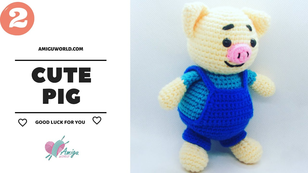 FREE Pattern – How to crochet a cute PIG (P.2) | Crochet Body and Overalls