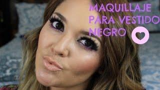 getlinkyoutube.com-MAQUILLAJE PARA VESTIDO NEGRO!!!!!
