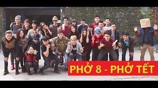 Clip Hài Vlog Phở 8 – Tết đặc trưng