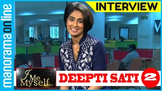 getlinkyoutube.com-Manorama Online | I Me Myself | Deepti Sati PT 2/2