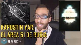 getlinkyoutube.com-Kapustin Yar, el area 51 de Rusia esconde ovnis y extraterrestres