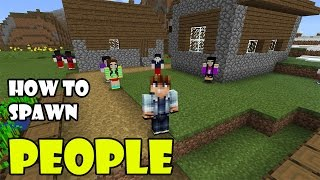HOW TO SPAWN PEOPLE | Minecraft PE 0.16.1 Humanoid Villagers Addon
