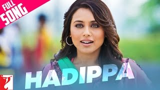 getlinkyoutube.com-Hadippa - Full Song | Dil Bole Hadippa | Rani Mukerji