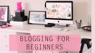 How to start a Blog - Beginners Guide