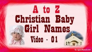 getlinkyoutube.com-A to Z Chritian Baby Girl Names with Meanings - 01