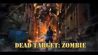 ★UPDATE★ Dead Target: Zombie v2.2.9   Mega Mod