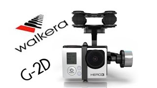 getlinkyoutube.com-GoPro Accesories: Walkera G 2D Unboxing and Installation