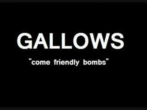 Gallows - Come Friendly Bombs