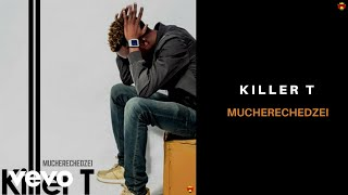 Killer T - Mucherechedzei (Audio Video)