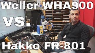 getlinkyoutube.com-Weller WHA900 hot air station review and comparison to Hakko FR-801