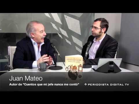 Periodista Digital entrevista a Juan Mateo, autor de «Cuentos que mi jefe nunca me contó, libro que ya cuenta con su cuarta edición