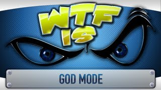 getlinkyoutube.com-► WTF Is... - God Mode ?