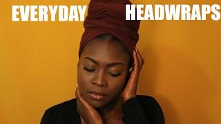 EASY EVERYDAY HEADWRAPS    4 WAYS