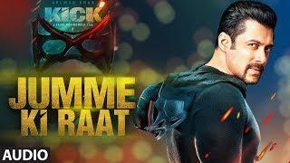 Kick: Jumme Ki Raat Full Audio Song | Salman Khan | Jacqueline Fernandez | Mika Singh