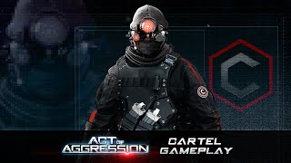 ACT OF AGGRESSION - CARTEL Frakció Játékmenet