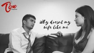 "getlinkyoutube.com-""Why doesn't my wife like me?"" - Telugu short film - By Pavan sadineni"