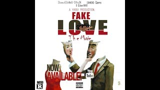 Fake Love The Movie by SkeezO De'Niro feat Slayda Mo (Official Music Video)