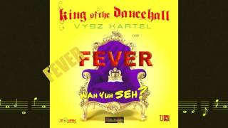 Vybz Kartel - Fever