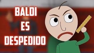 BALDI GETS FIRED - Baldi's Basics 2 Animation (Spanish Fandub)