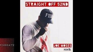 getlinkyoutube.com-Joe Moses - Straight Off Of 52nd [Freestyle] [New 2017]