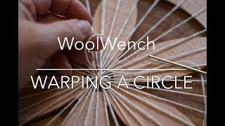 getlinkyoutube.com-Circular Weaving - WoolWench Warping A Circular Loom