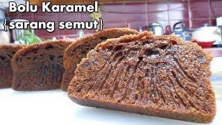 getlinkyoutube.com-Bolu Karamel - Resep Cake Bolu Karamel Sarang Semut (Caramel Cake Recipe)