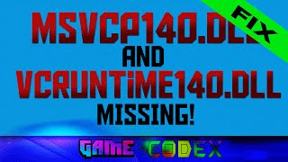 How to fix: Msvcp140.dll and Vcruntime140.dll missing