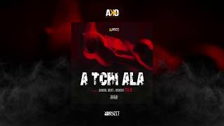 Tal B - A Tchi Ala (Son Officiel)