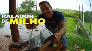COMO FAZER RALADOR DE MILHO
