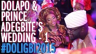 The Wedding Guest: Dolapo and Prince Adegbite #Doligbi2015 (1)