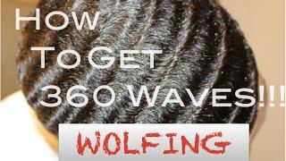 getlinkyoutube.com-How To Get 360 Waves: Wolfing