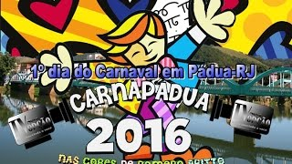 Carnapádua 2016 - 1º dia de Carnaval