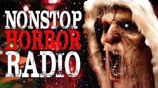 Nonstop Horror Radio   Creepypasta Storytime 24 7