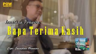 BAPA TERIMAKASIH (HD) - Jonathan Prawira & POW