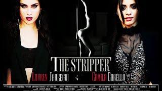 getlinkyoutube.com-The Stripper - Official Trailer [HD]  [Fanfic Camren ]