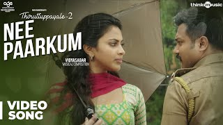 Thiruttuppayale 2 | Nee Paarkum Video Song | Susi Ganeshan | Vidyasagar | Bobby Simha, Amala Paul width=
