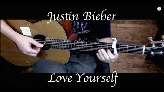 getlinkyoutube.com-Justin Bieber - Love Yourself - Fingerstyle Guitar