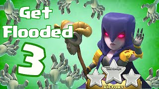Clash Of Clans GET FLOODED 3 (3 Star w/ All Witch Raids)
