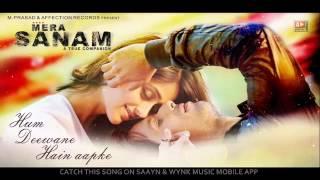 MERA SANAM Hum Deewane Hain Aapke Latest hindi songs 2016 New Song Affection Music Records360p