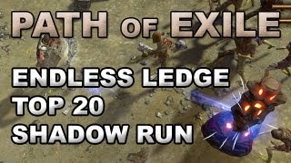 getlinkyoutube.com-Path of Exile: The Endless Ledge Race Top 20 Shadow Run with Commentary